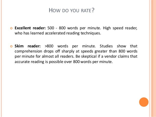 SPEED READING TECHNIQUES SPEED READING TECHNIQUE_2: VISUAL SPAN ENLARGEMENT  The more words you can see in a single look,...