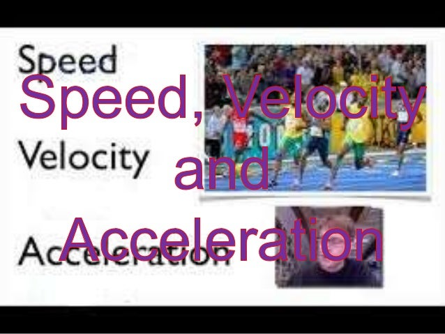 Upper Secondary Physics-Speed, Velocity and Acceleration
