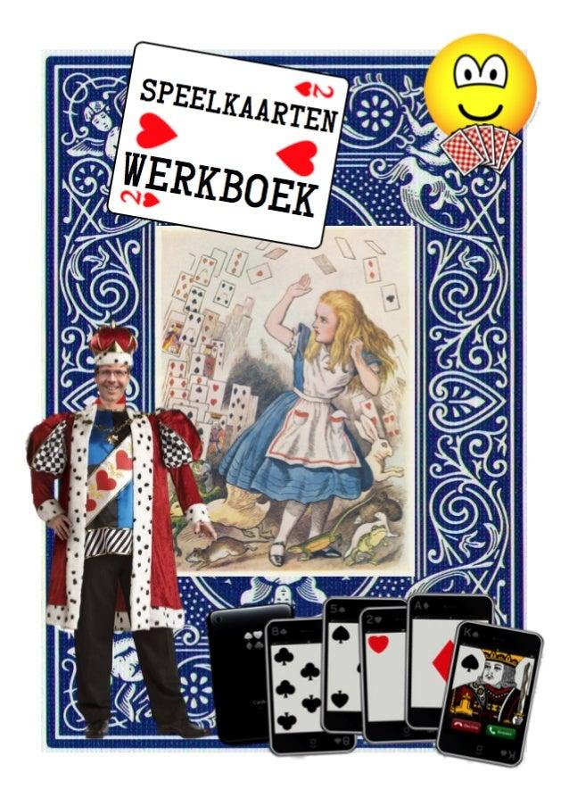 Speelkaarten werkboek over het kaartspel voor kinderboekenweek over sport en spel, 2 t/m 13 oktober 2013 9e kinderboekenwe...