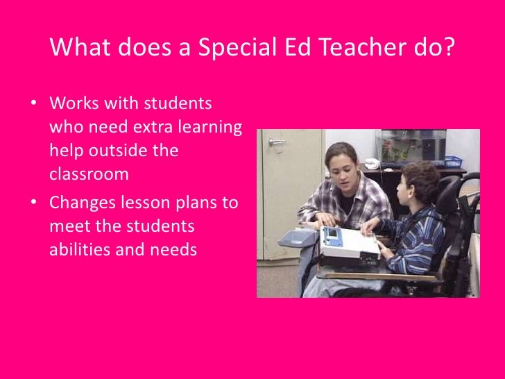 What Does Good Special Education Teaching Look Like On >> Special Education Teacher