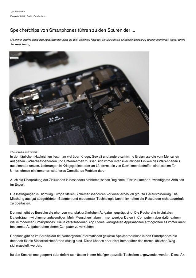 Typ: Fachartikel Kategorie: Politik | Recht | Gesellschaft Speicherchips von Smartphones führen zu den Spuren der ... Mit ...