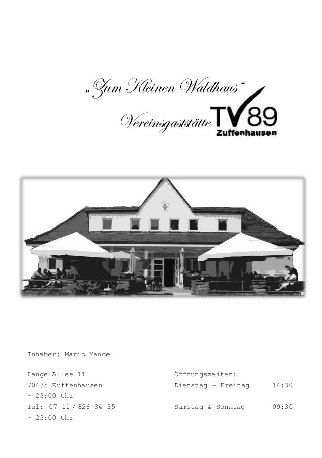 """""""Zum Kleinen Waldhaus""""                             Vereinsgaststätte              """"Zum Kleinen Waldhaus""""                  ..."""