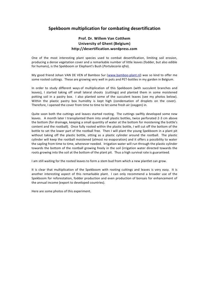 Spekboom multiplication for combating desertification<br />Prof. Dr. Willem Van Cotthem<br />University of Ghent (Belgium)...
