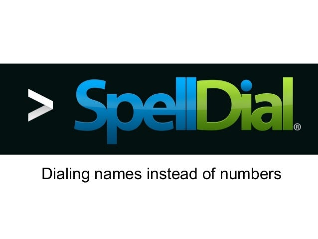 Dialing names instead of numbers