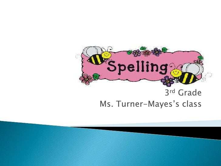 3rd Grade<br />Ms. Turner-Mayes's class<br />