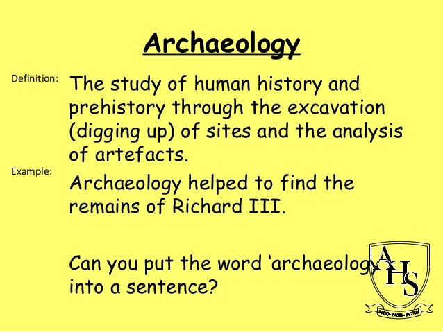 a sentence with the word archaeologist