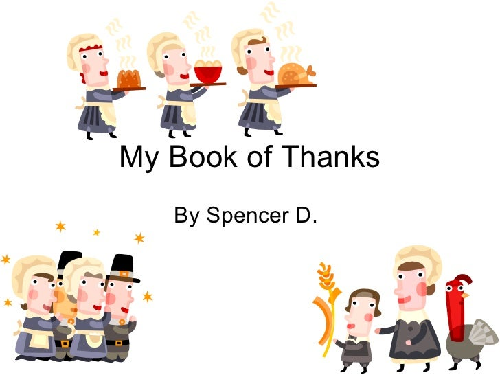 My Book of Thanks By Spencer D.