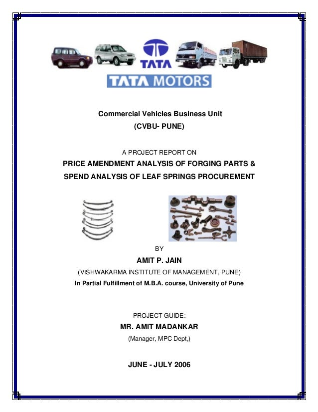 Commercial Vehicles Business Unit (CVBU- PUNE) A PROJECT REPORT ON PRICE AMENDMENT ANALYSIS OF FORGING PARTS & SPEND ANALY...