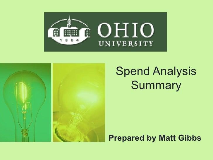 Spend Analysis Summary Prepared by Matt Gibbs