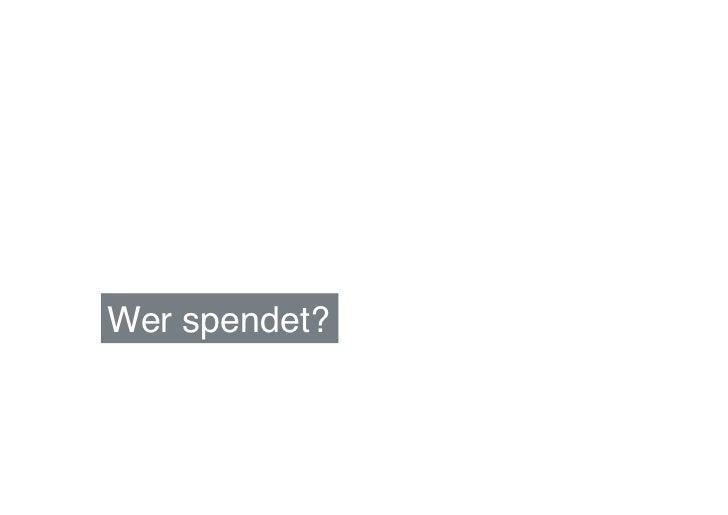 Wer spendet?!
