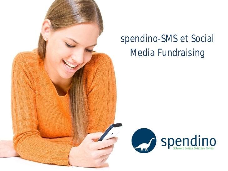 spendino-SMS et Social   Media Fundraising                 Schweiz Suisse Svizzera Svriza