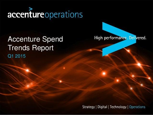 Accenture Spend Trends Report Q1 2015