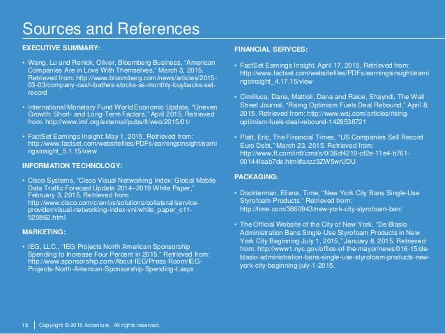 15 Copyright © 2015 Accenture. All rights reserved. Sources and References EXECUTIVE SUMMARY: • Wang, Lu and Renick, Olive...