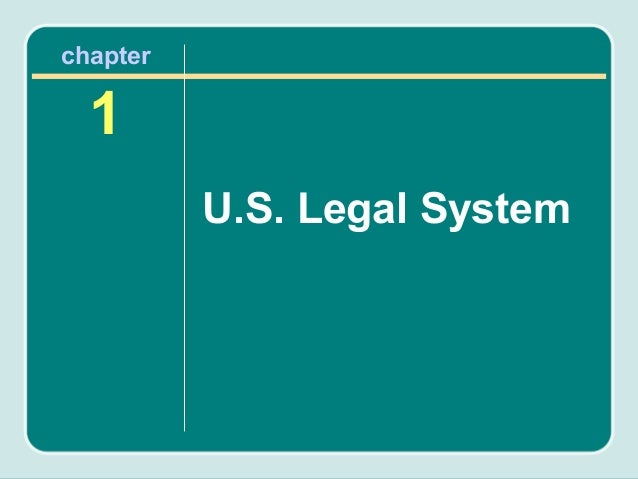 chapter  1          U.S. Legal System