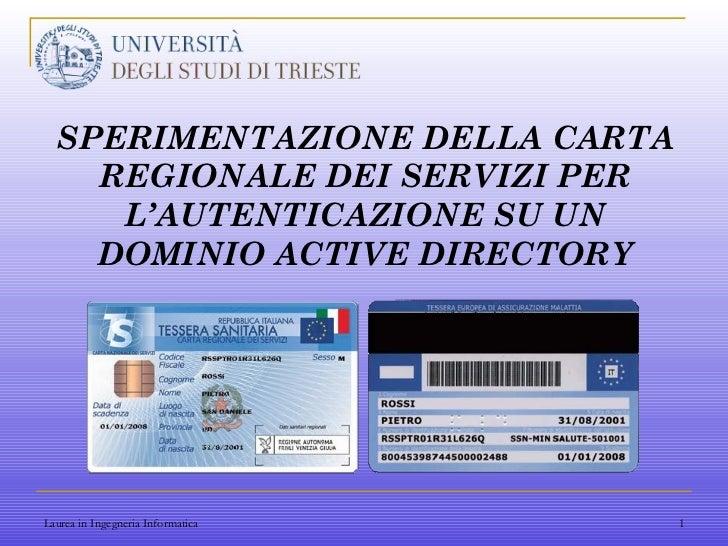 SPERIMENTAZIONE DELLA CARTA REGIONALE DEI SERVIZI PER L'AUTENTICAZIONE SU UN DOMINIO ACTIVE DIRECTORY