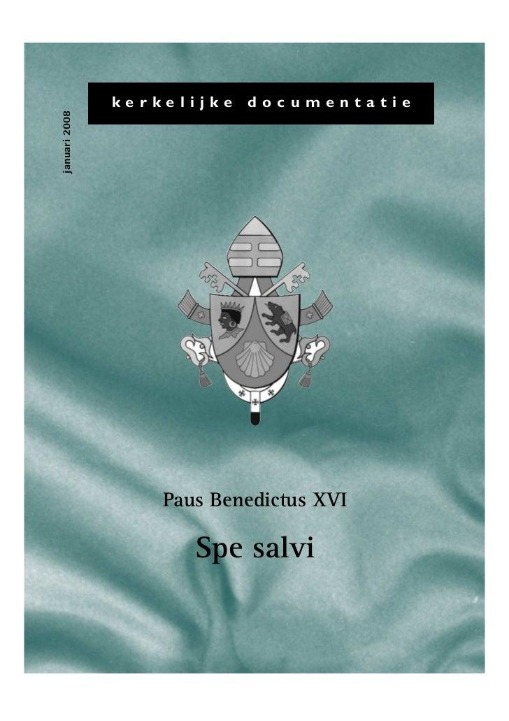 kerkelijke   documentatiejanuari 2008                   Paus Benedictus XVI                      Spe salvi