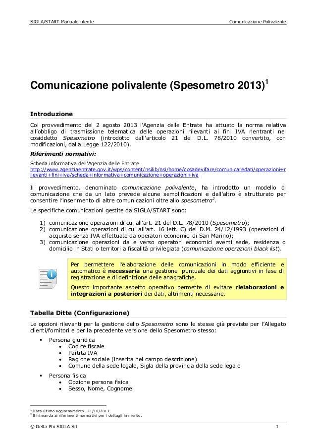 SIGLA/START Manuale utente  Comunicazione Polivalente  Comunicazione polivalente (Spesometro 2013)1 Introduzione Col provv...