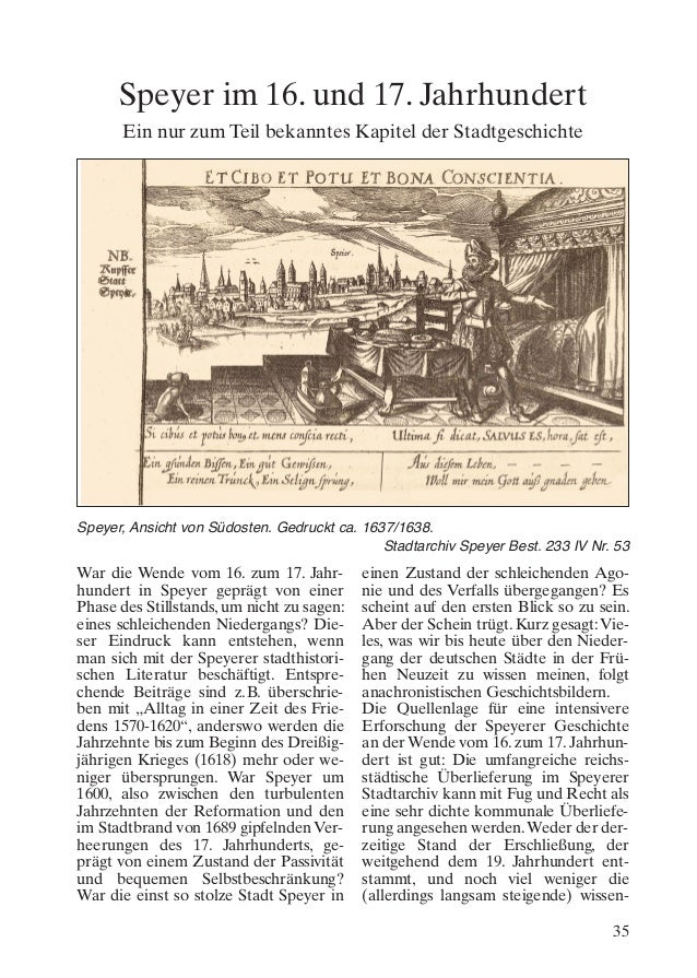 Speyer im 16. und 17. Jahrhundert Ein nur zum Teil bekanntes Kapitel der Stadtgeschichte  Speyer, Ansicht von Südosten. Ge...