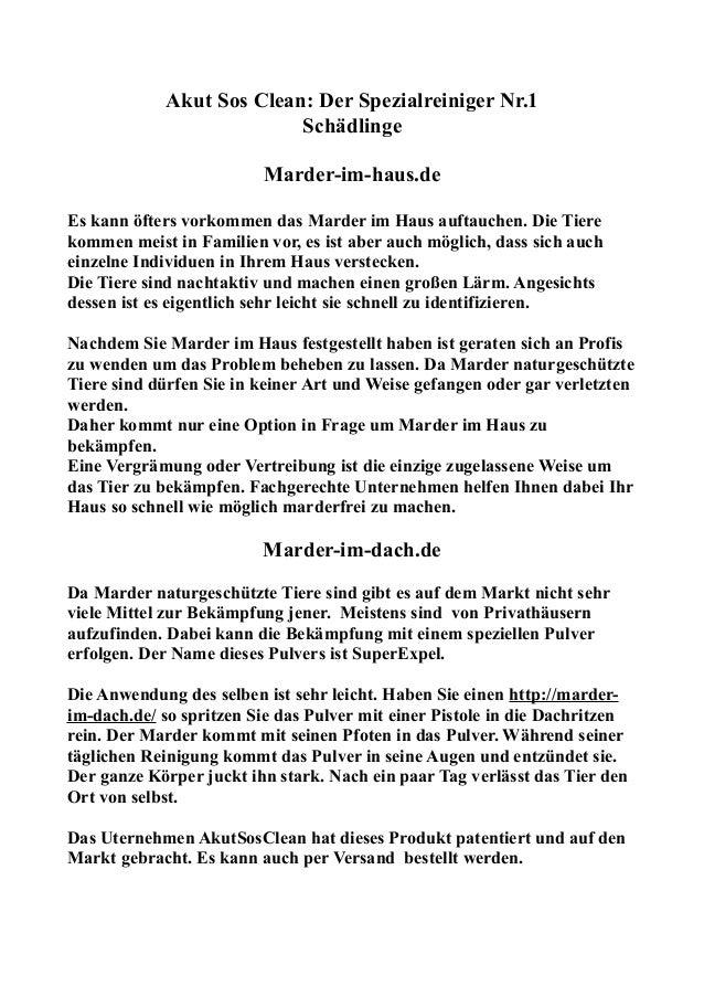 Akut Sos Clean: Der Spezialreiniger Nr.1 Schädlinge Marder-im-haus.de Es kann öfters vorkommen das Marder im Haus auftauch...