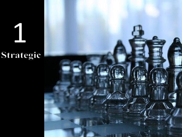 1 Strategic