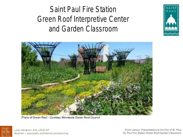 Saint Paul Fire Station Green Roof Interpretive CenterGreen Roof Interpretive Center and Garden Classroom Photo of Green R...