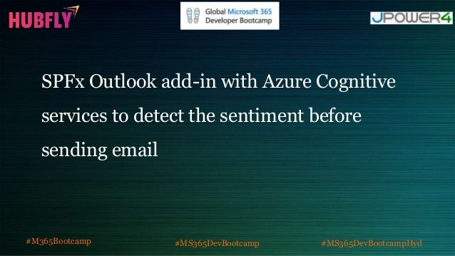 SPFx Outlook add-in with Azure Cognitive services to detect the sentiment before sending email #M365Bootcamp #MS365DevBoot...