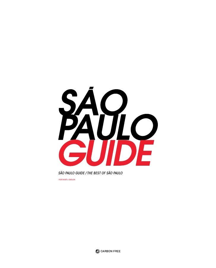 SÃO PAULO GUIDE / THE BEST OF SÃO PAULOPORTUGUÊS / ENGLISH