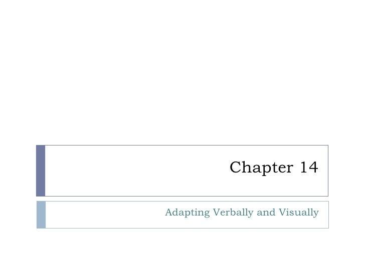 Chapter 14 Adapting Verbally and Visually