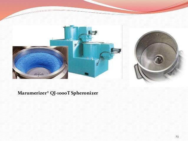 23  Marumerizer® QJ-1000T Spheronizer