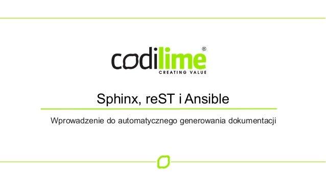 Sphinx, reST i Ansible Wprowadzenie do automatycznego generowania dokumentacji