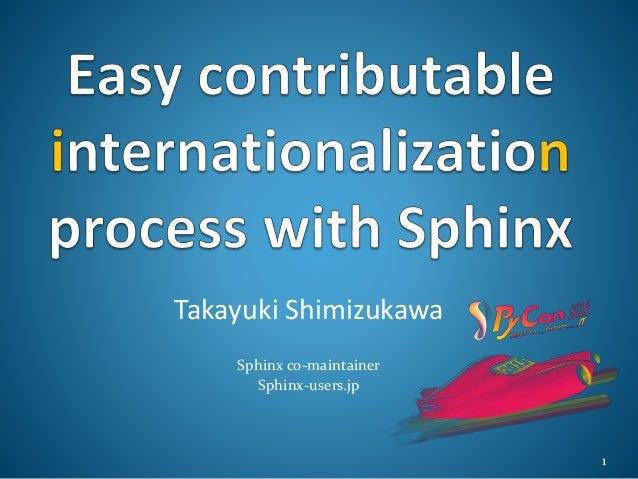 Takayuki Shimizukawa Sphinx co-maintainer Sphinx-users.jp 1