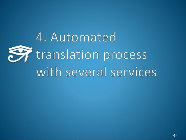 Entire process to translate sphinx docs 42 4. Automated translation process with several services reST pot html po make ge...