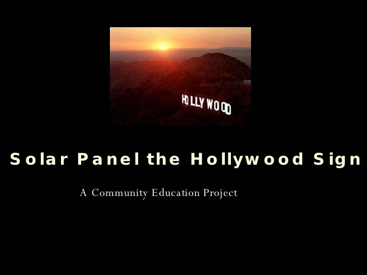 A Community Education Project Solar Panel the Hollywood Sign