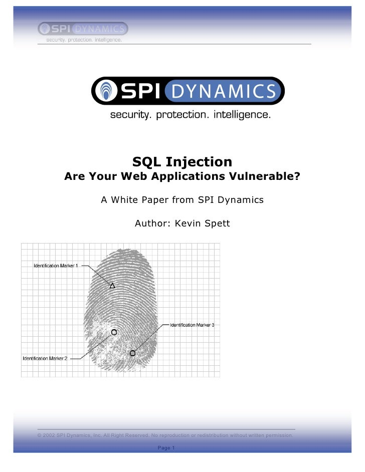 SQL Injection            Are Your Web Applications Vulnerable?                            A White Paper from SPI Dynamics ...