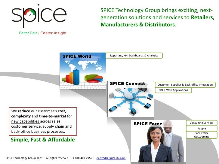 SPICE Technology Group brings exciting, next-                                                                       genera...