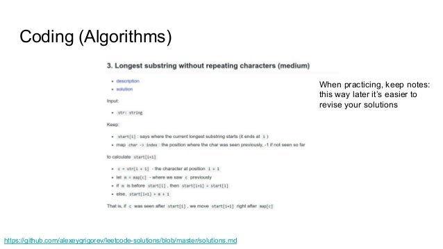 Coding (Algorithms) When practicing, keep notes: this way later it's easier to revise your solutions https://github.com/al...