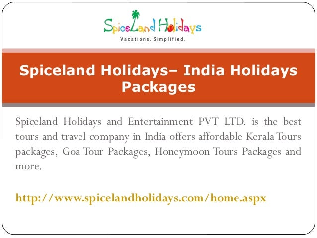Spiceland Holidays and Entertainment PVT LTD. is the best tours and travel company in India offers affordable Kerala Tours...