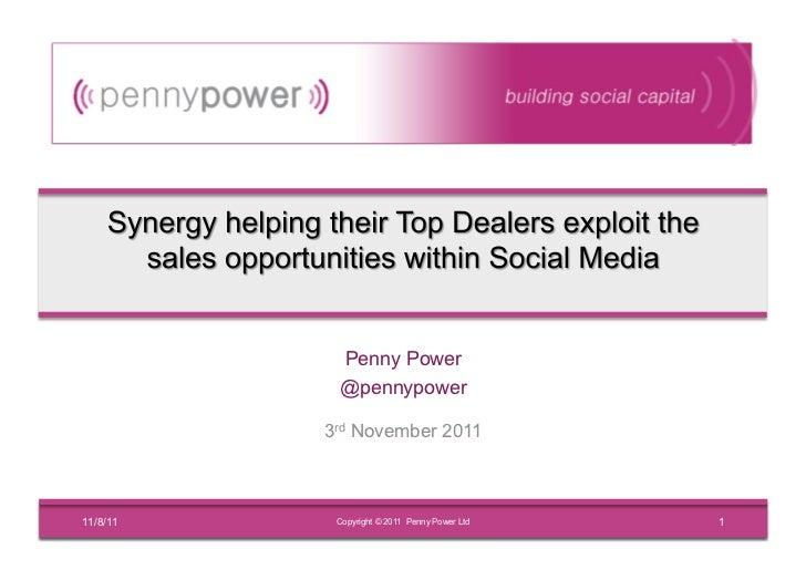 Penny Power           @pennypower          3rd November 201111/8/11    Copyright © 2011 Penny Power Ltd   1