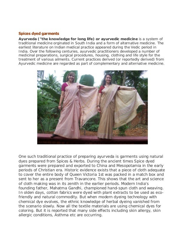 """Spices dyed garments Ayurveda (""""the knowledge for long life) or ayurvedic medicine is a system of traditional medicine org..."""