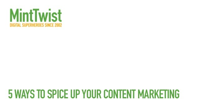 5WAYSTOSPICEUPYOURCONTENTMARKETING