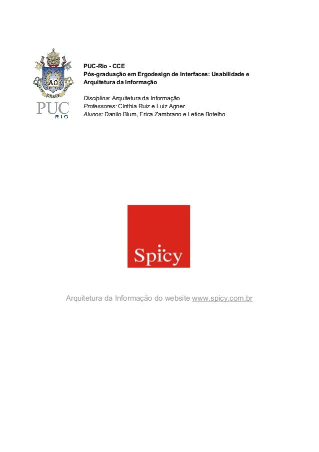 PUCRioCCE PósgraduaçãoemErgodesigndeInterfaces:Usabilidadee ArquiteturadaInformação Disciplina:Arqui...
