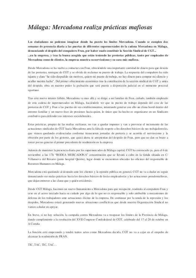 Málaga: Mercadona realiza prácticas mafiosas Los ciudadanos no podemos imaginar donde ha puesto los limites Mercadona. Cua...