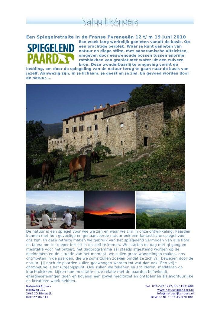 Een Spiegelretraite in de Franse Pyreneeën 12 t/m 19 juni 2010                            Een week lang werkelijk genieten...