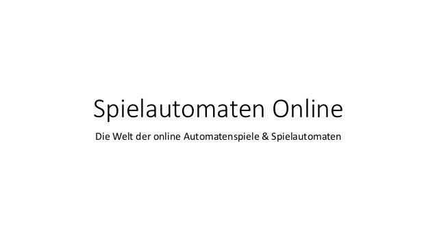 Spielautomaten Online Die Welt der online Automatenspiele & Spielautomaten