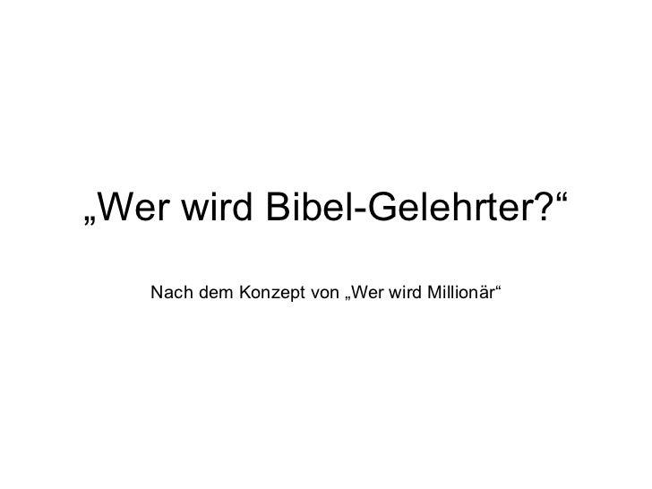 """"""" Wer wird Bibel-Gelehrter?"""" Nach dem Konzept von """"Wer wird Millionär"""""""