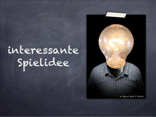 interessante Spielidee  cc by-nc Bart / Flickr