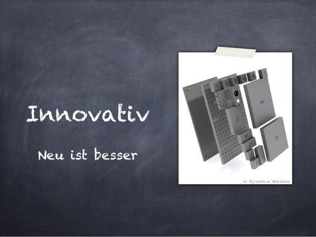 Innovativ  Neuistbesser  cc by-saDave Hakkens