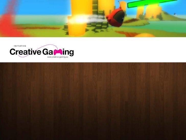 Matthias Löwe: Creative Gaming: Spiele kreativ nutzen Slide 3