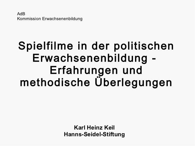 AdBKommission ErwachsenenbildungSpielfilme in der politischen  Erwachsenenbildung -      Erfahrungen undmethodische Überle...