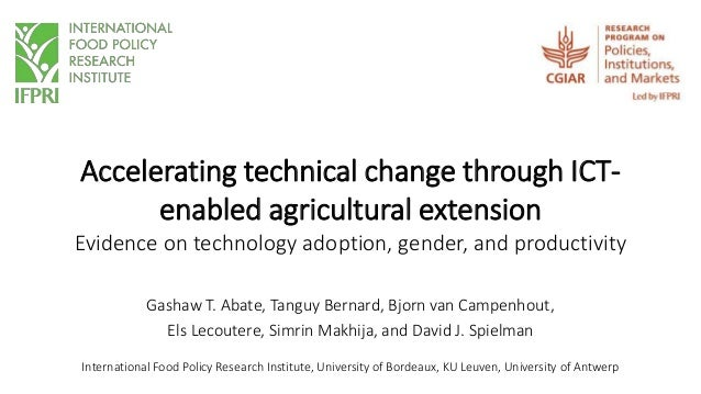 Accelerating technical change through ICT- enabled agricultural extension Evidence on technology adoption, gender, and pro...